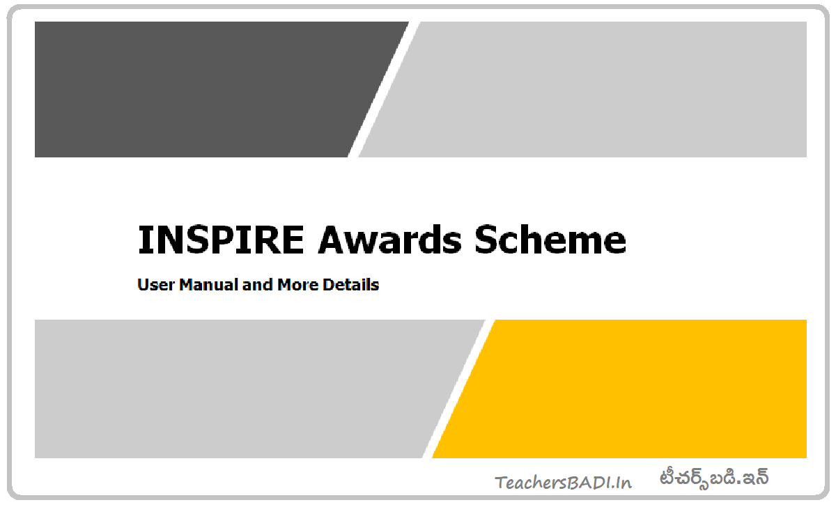 INSPIRE Award Scheme User Manual for School Authority and More details here