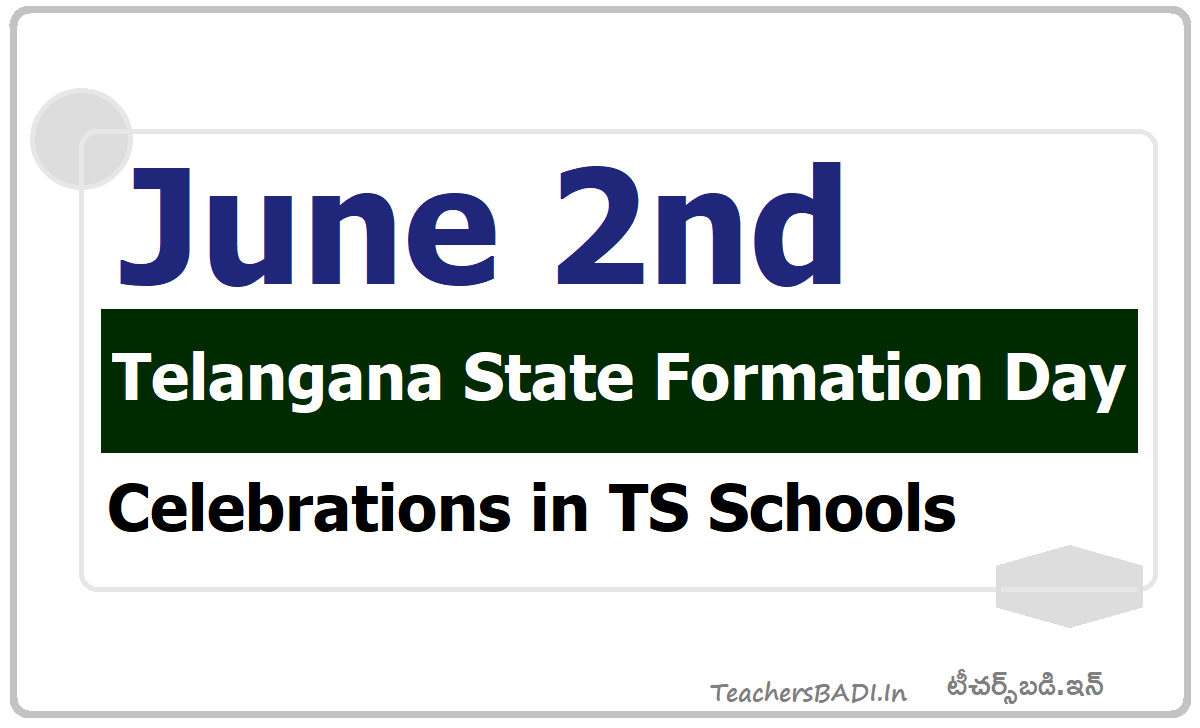June 2nd Telangana State Formation Day Celebrations in TS Schools