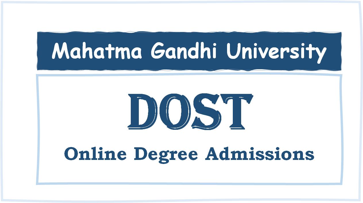 Mahatma Gandhi University Online Degree admissions