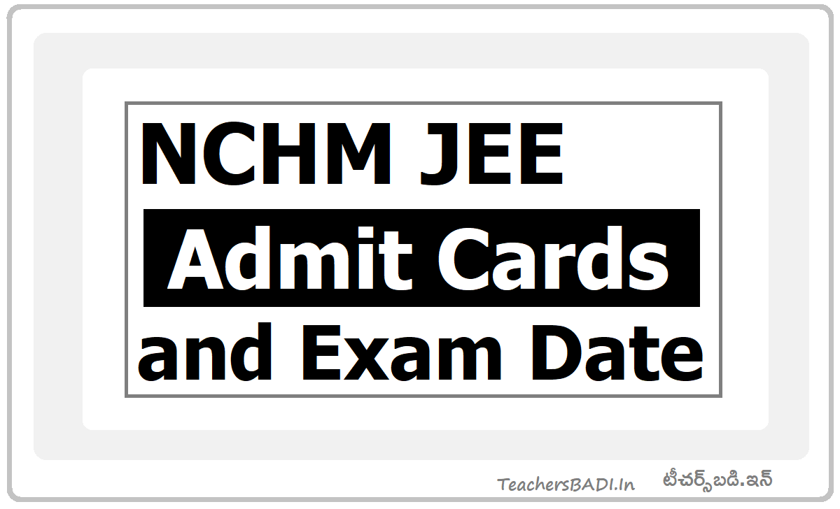 NCHM JEE 2020 Admit Cards and Revised Exam Date