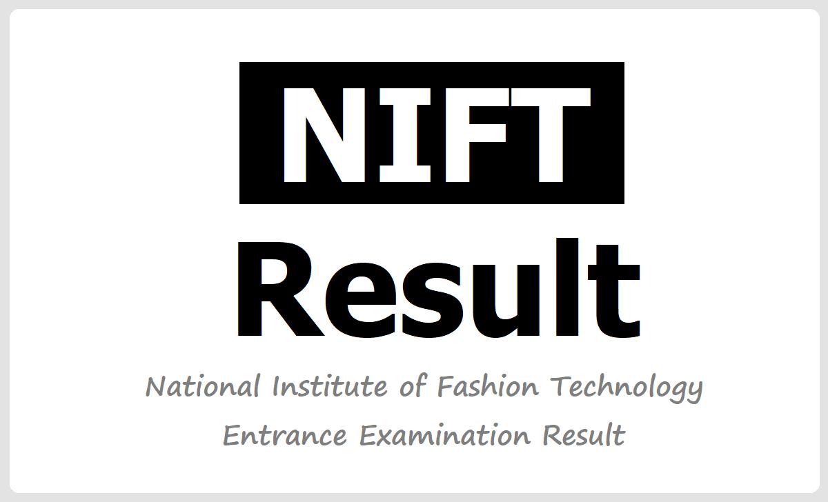 NIFT Entrance Exam Result