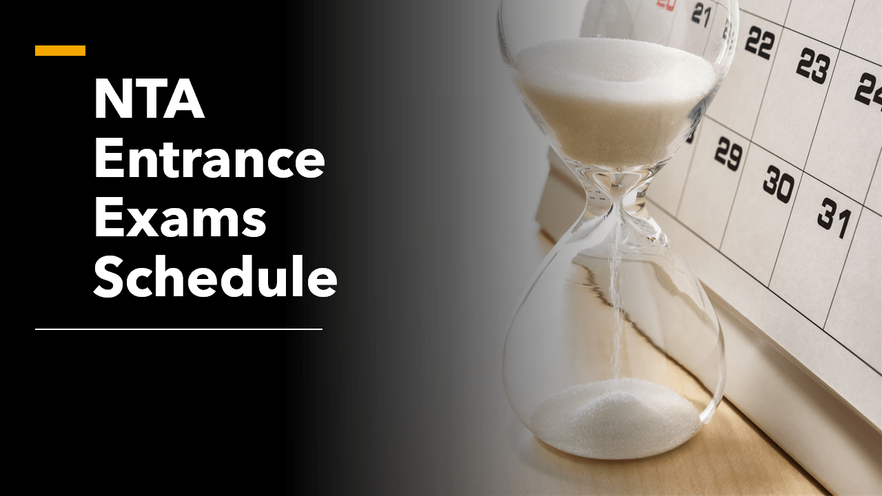NTA Entrance Exams Schedule