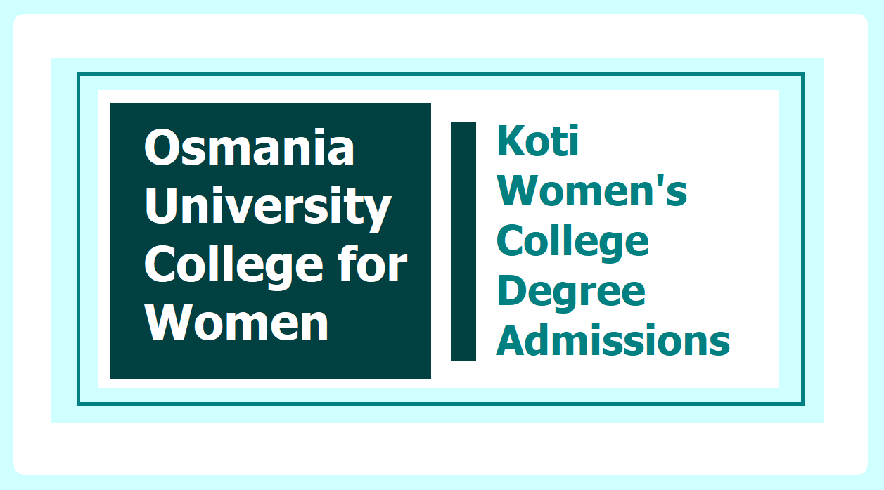OUCW Koti Women's College Degree Admissions