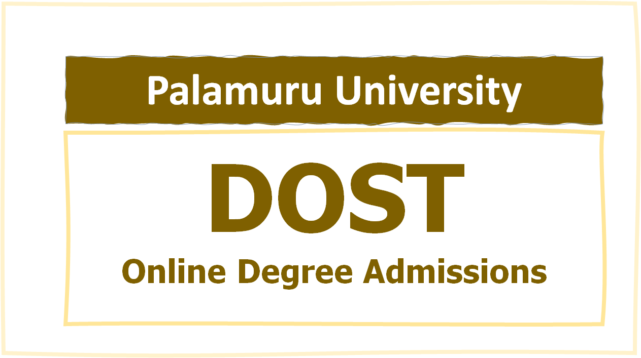 Palamuru University Online Degree Admissions