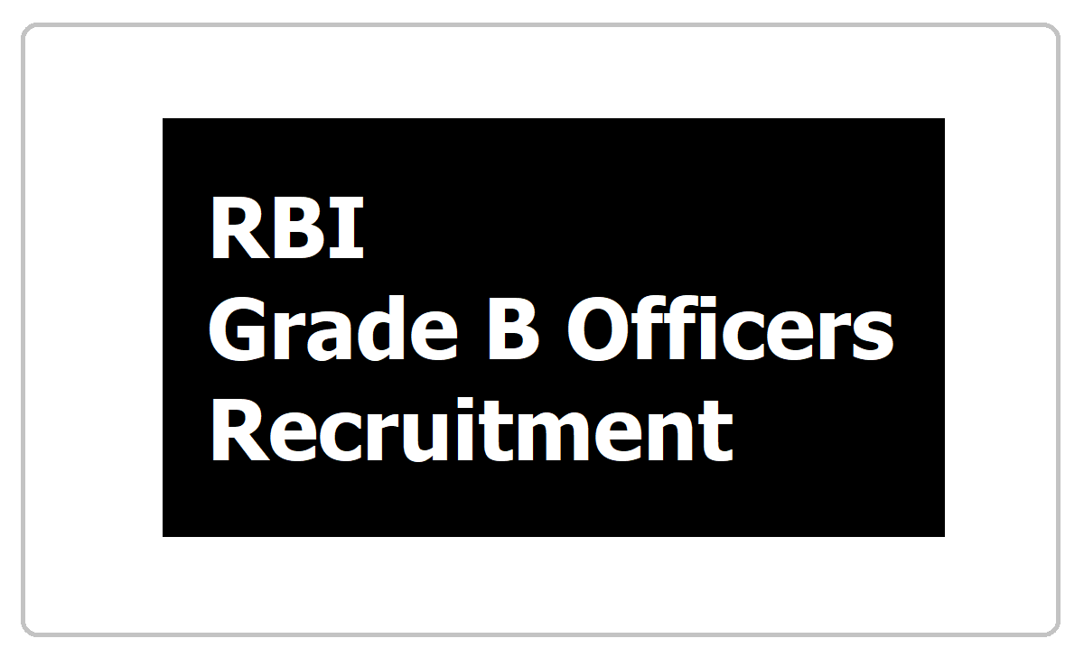 RBI Grade B Officers Recruitment 2020, Apply Online