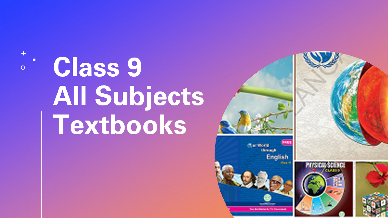 SCERT Telangana Class 9 All Subjects e-Textbooks (Medium wise)