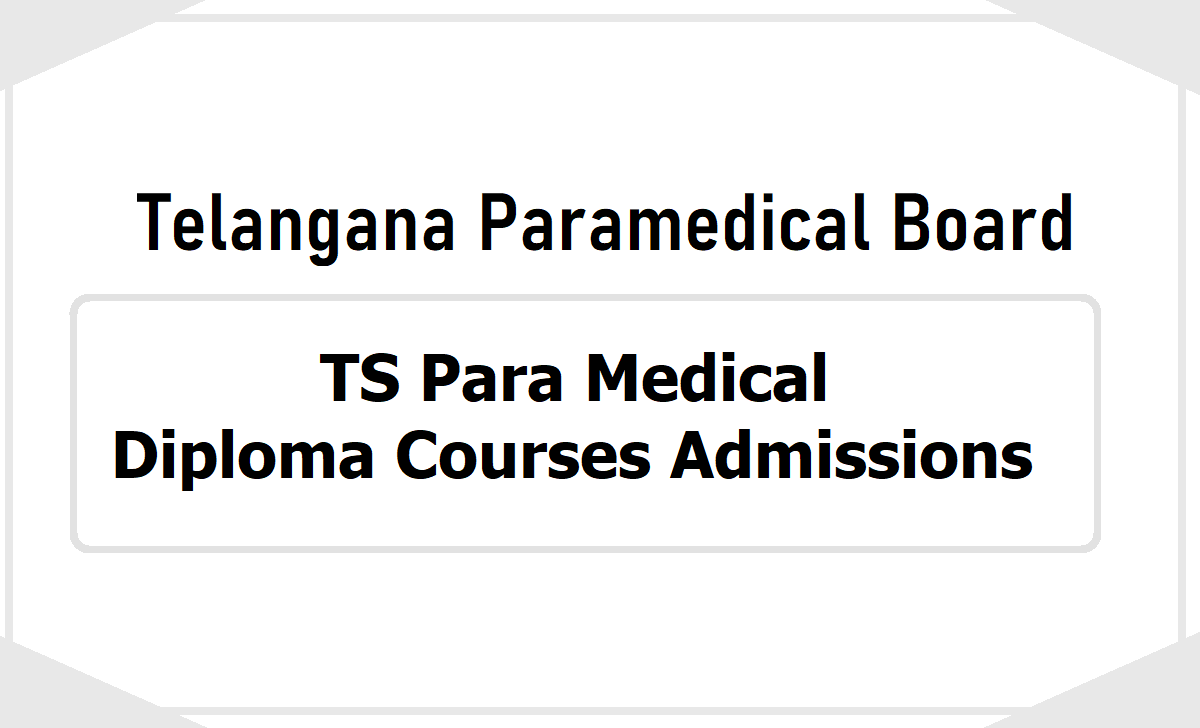TS Para Medical Diploma Courses Admissions 2020 & Application form