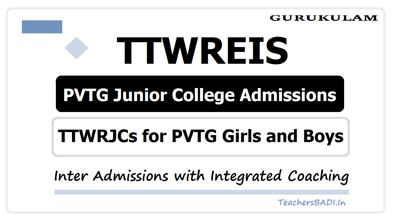 TTWREIS PVTG Junior College Admissions 2020 (TTWRJCs for PVTG Girls and Boys)