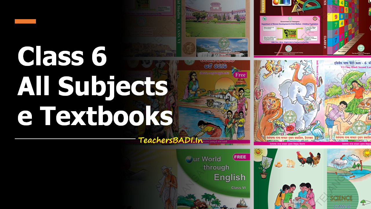 SCERT Telangana Class 6 All Subjects e-Textbooks Medium wise Download from here