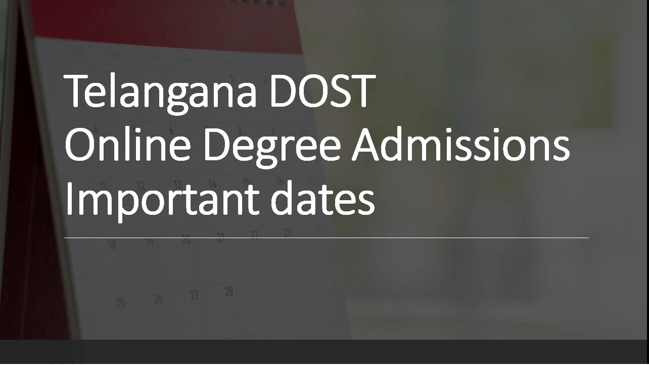 Telangana DOST Online Degree Admissions Important dates