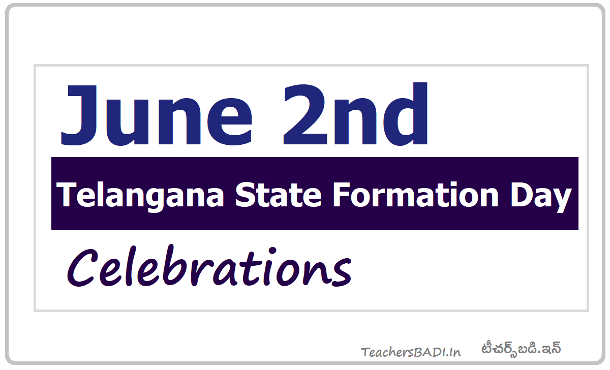 Telangana State Formation Day Celebrations on June 2nd