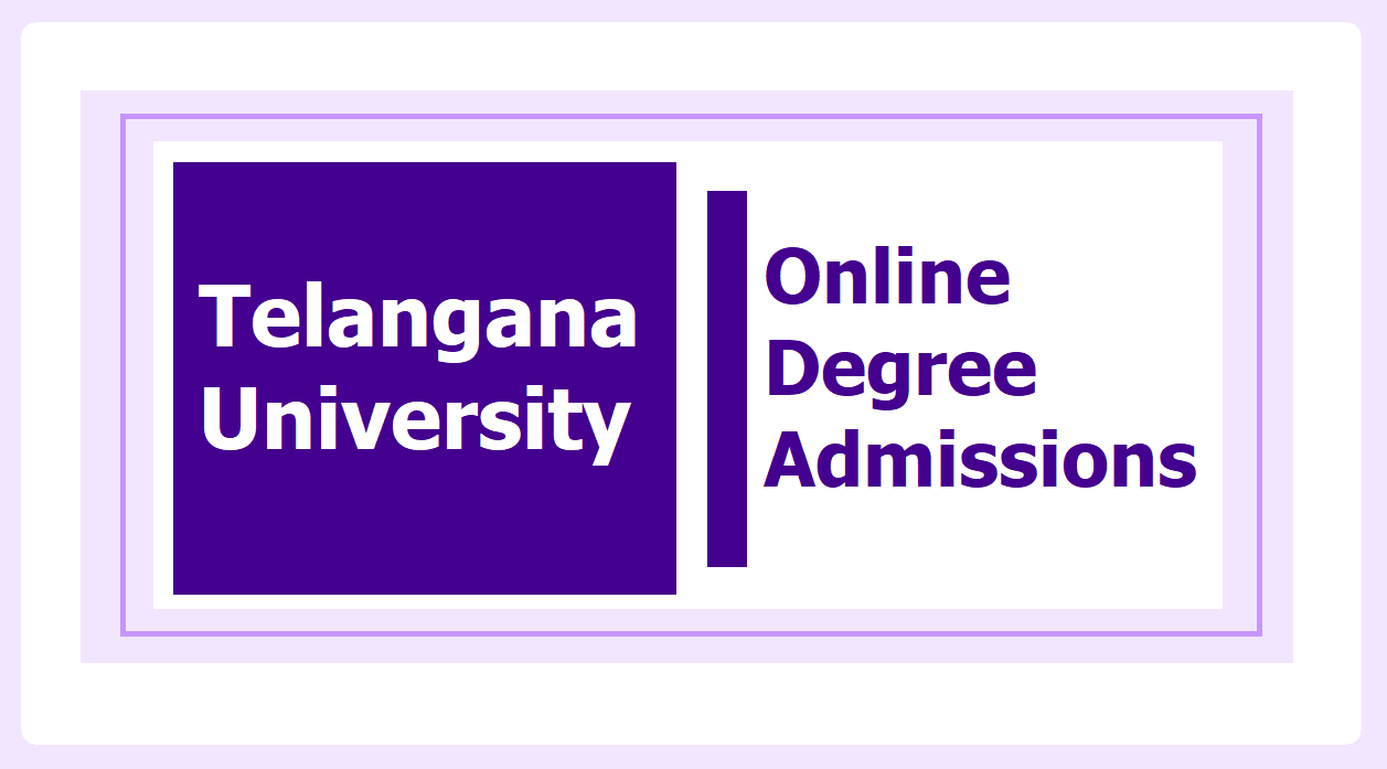Telangana University Online Degree Admissions