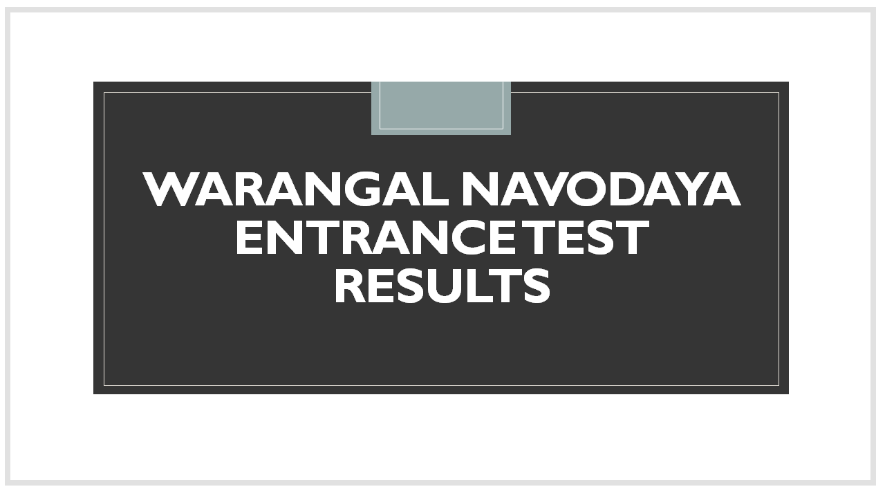 Warangal Navodaya Entrance Test Results 2020