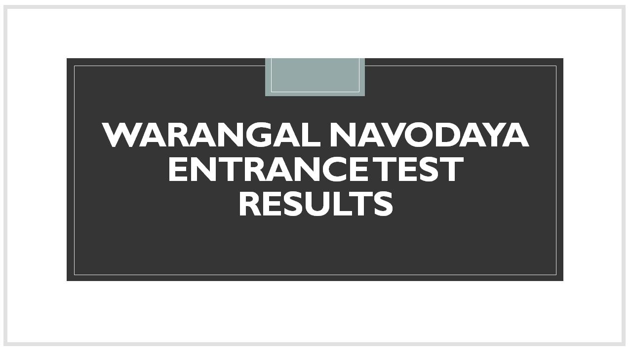Warangal Navodaya Entrance Test Results 2020