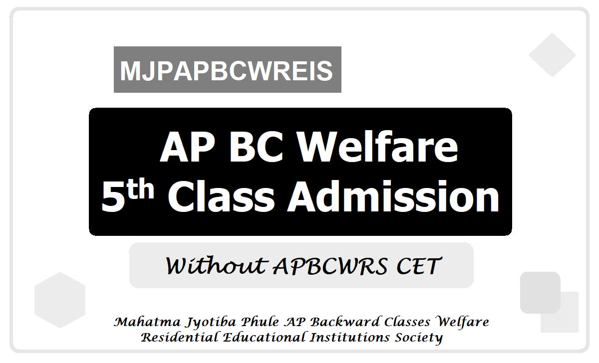 AP BC Welfare 5th Class Admission 2020 in BC Residential Schools without APBCWRS CET