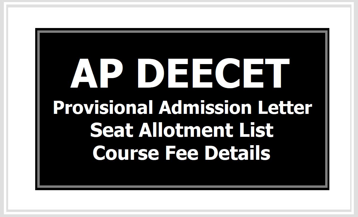 AP DEECET 2020 Provisional Admission Letter, Seat Allotment List, Fee Details