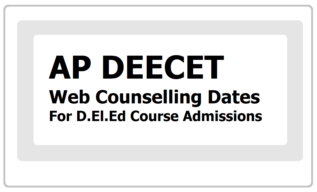 AP DEECET Web Counselling Dates- Schedule 2020
