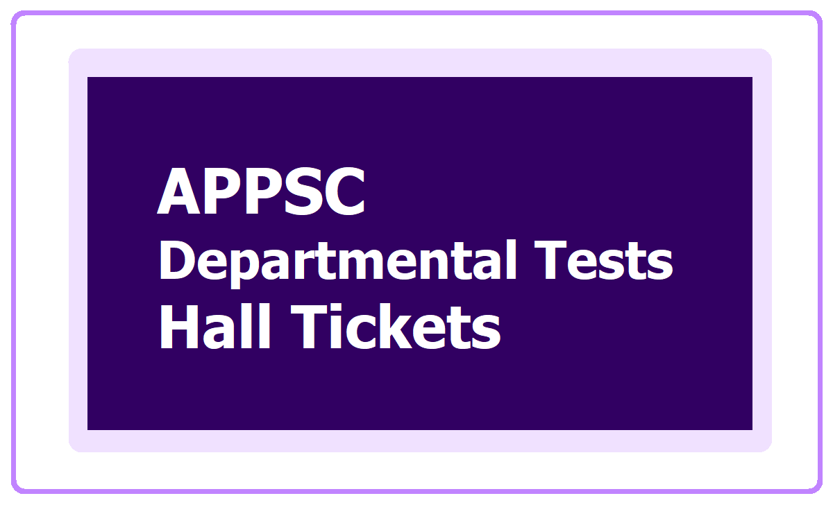 AP Departmental Tests Hall Tickets 2020 for May Session