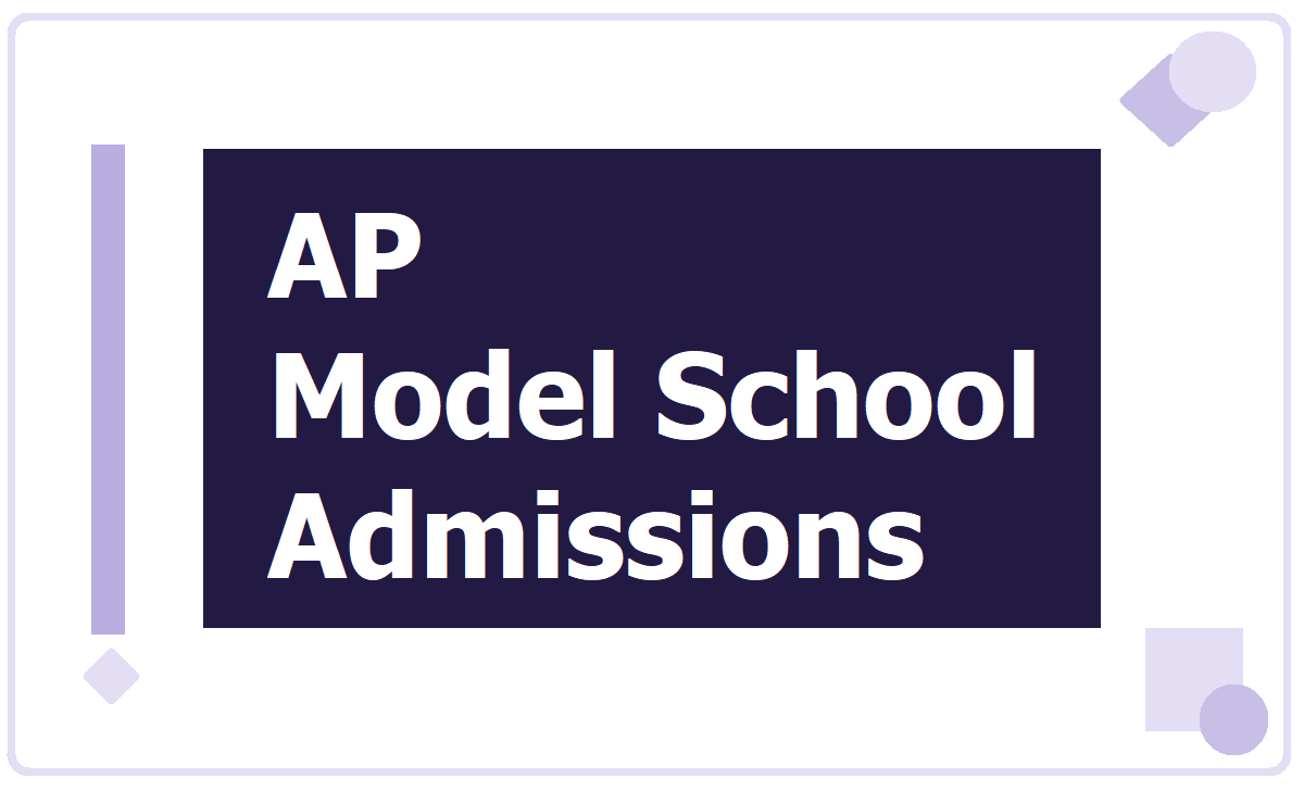 AP Model School Admissions 2021 Without Entrance Test and Apply Online