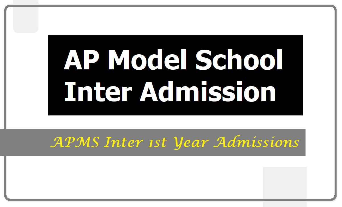 AP Model School Inter Admission 2020 (APMS Inter 1st Year Admissions)