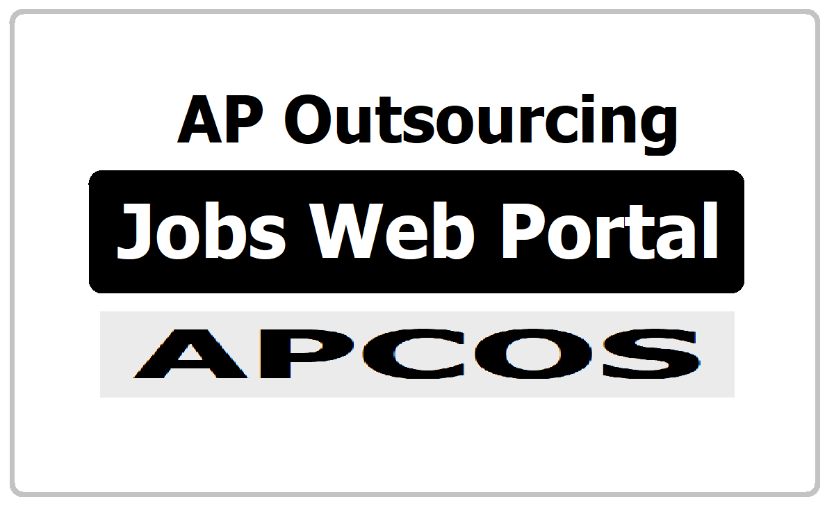 AP Outsourcing Jobs Web Portal APCOS - apcos.ap.gov.in