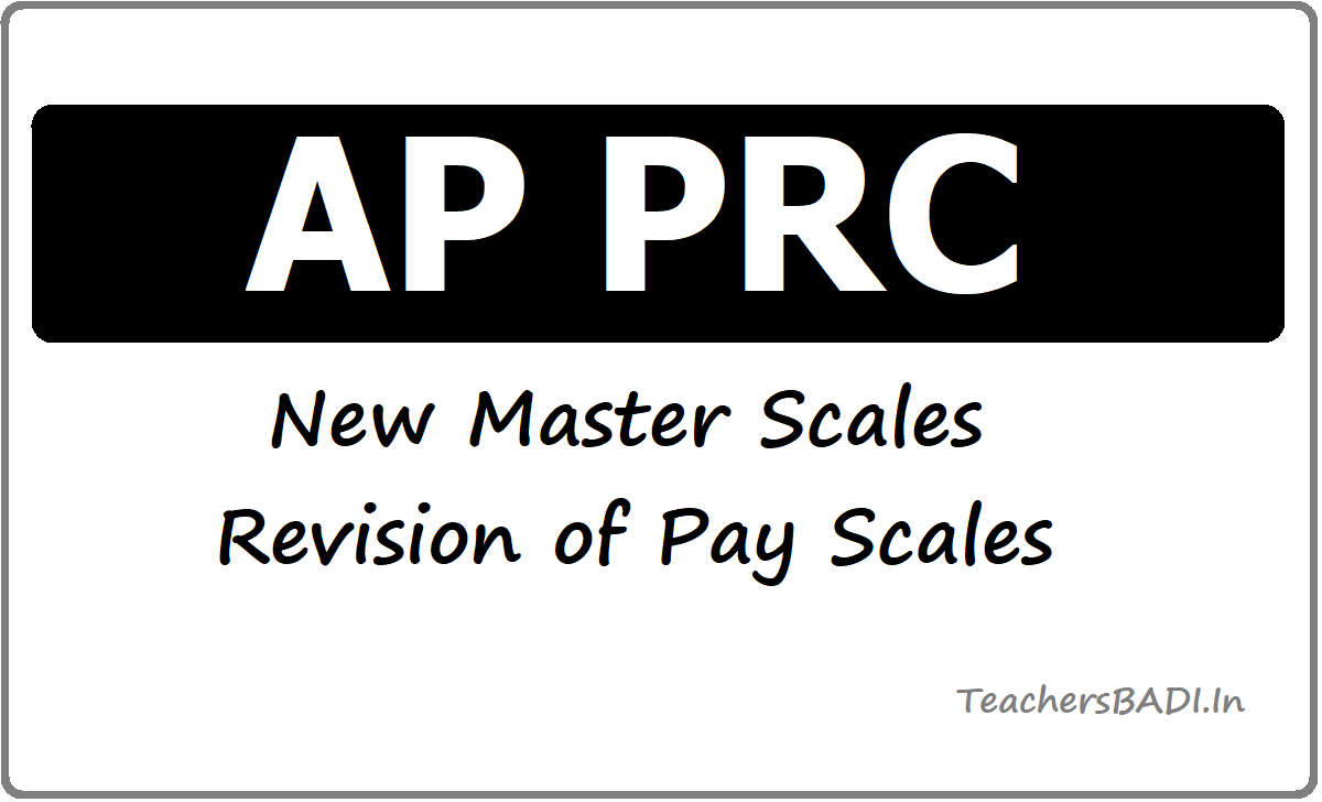 AP PRC 2015 New Master Scales Revision of Pay Scales