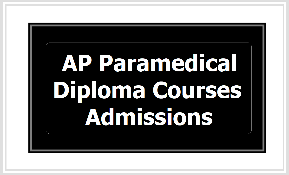 AP Paramedical Diploma Courses Admissions 2020, Application form