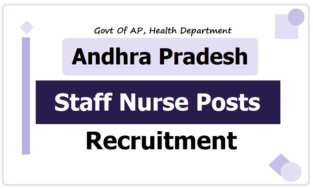 AP Staff Nurse Posts Recruitment 2020, Submit Application form