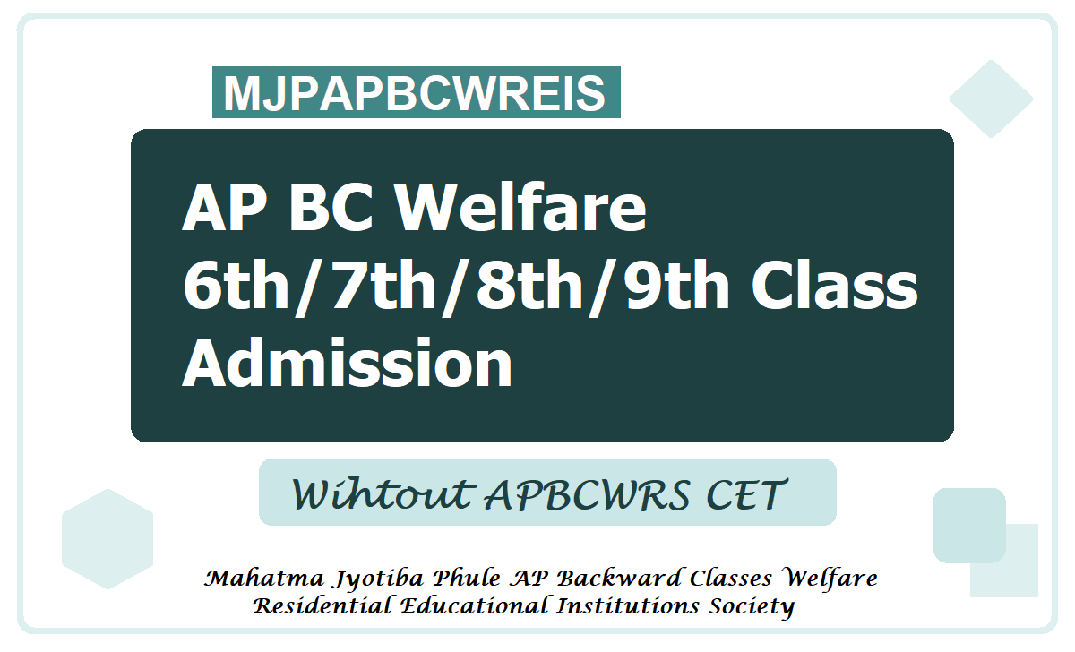 APBCWREIS 6th/7th/8th/9th Class Admission 2020 in AP BC Welfare Schools without APBCWRS CET