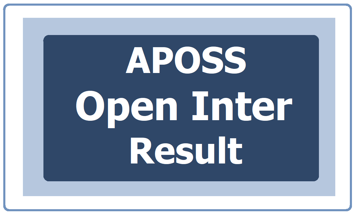 APOSS Inter Results 2020 (AP Open School Inter Exams Results)