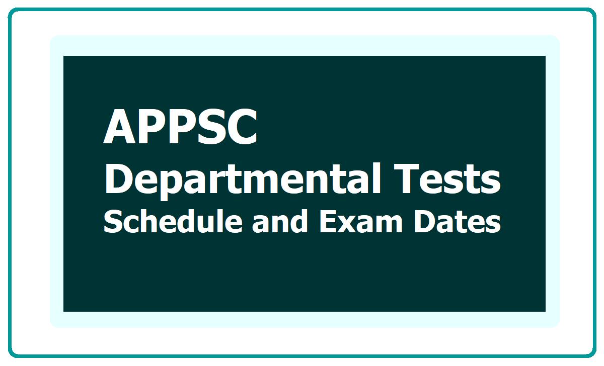 APPSC Departmental Tests Schedule 2021