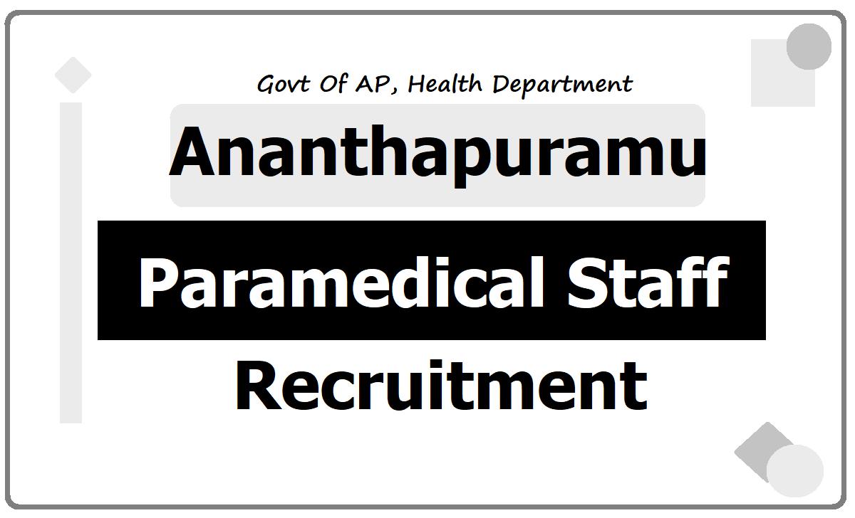 Ananthapuramu Staff Nurses, Lab Technicians & Pharmacists Recruitment 2020, Application Form