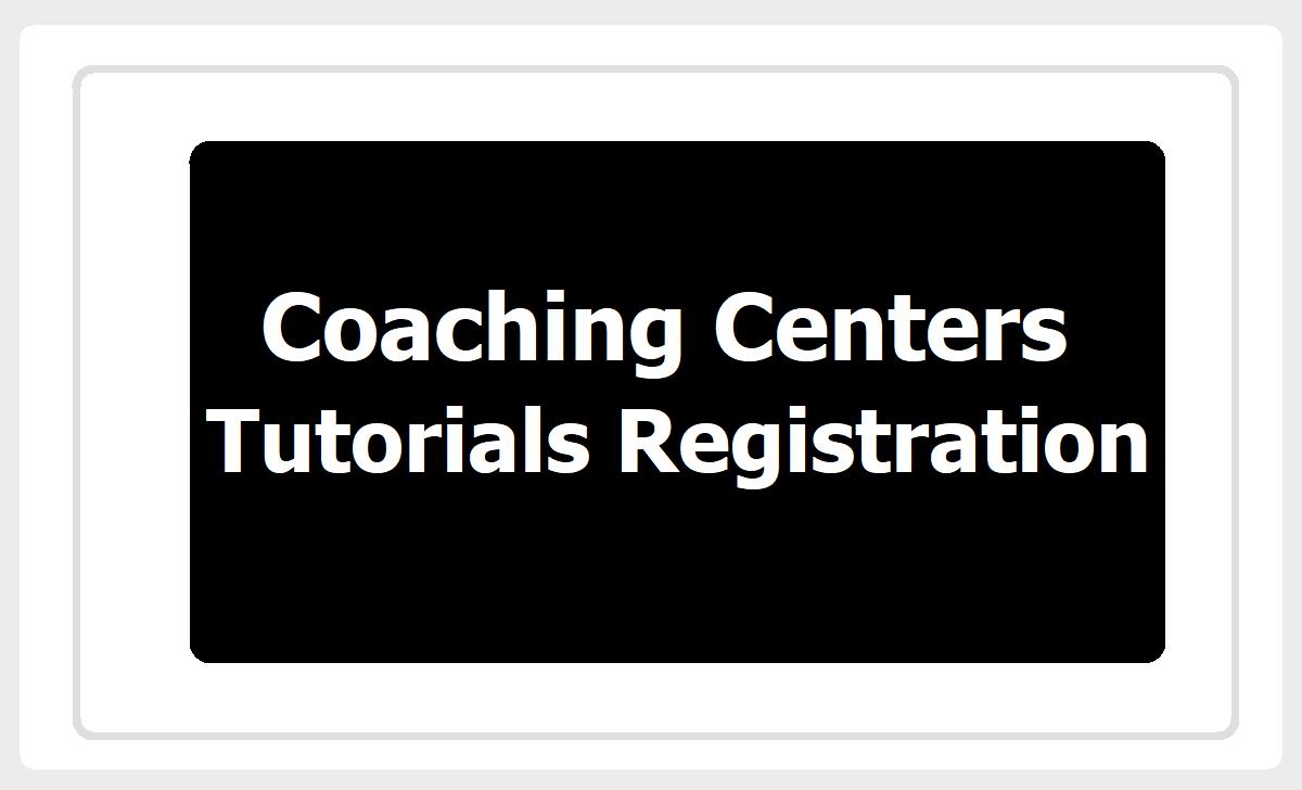 Coaching Centers & Tutorials Registration