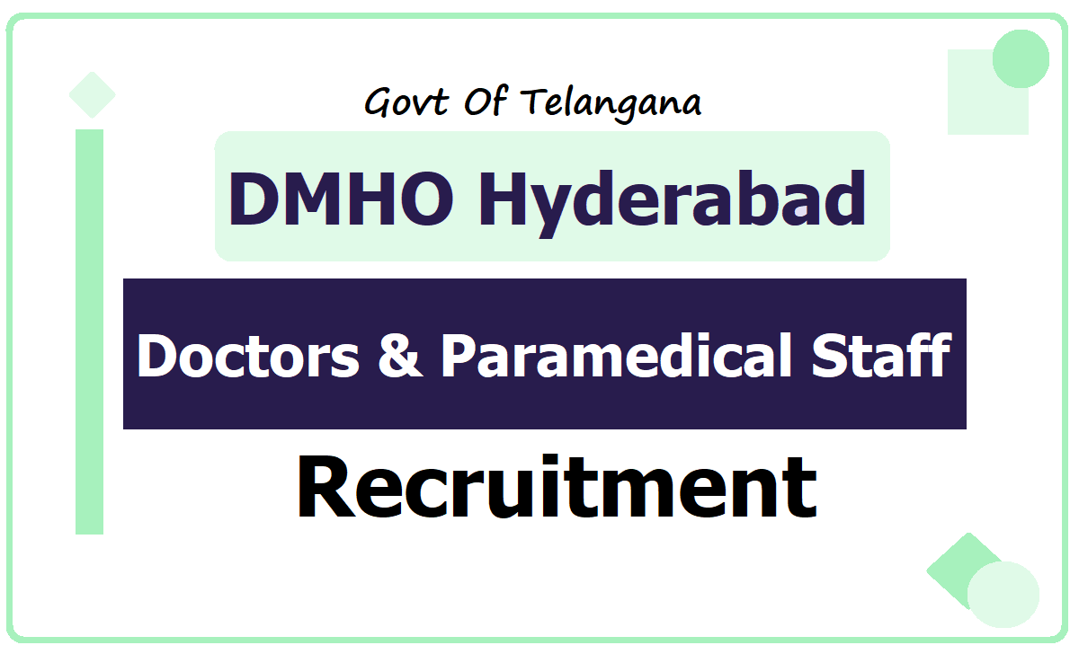 DMHO Hyderabad Recruitment 2020 for Epidemiologist, Medical Officer, ANM, Staff Nurse, Posts