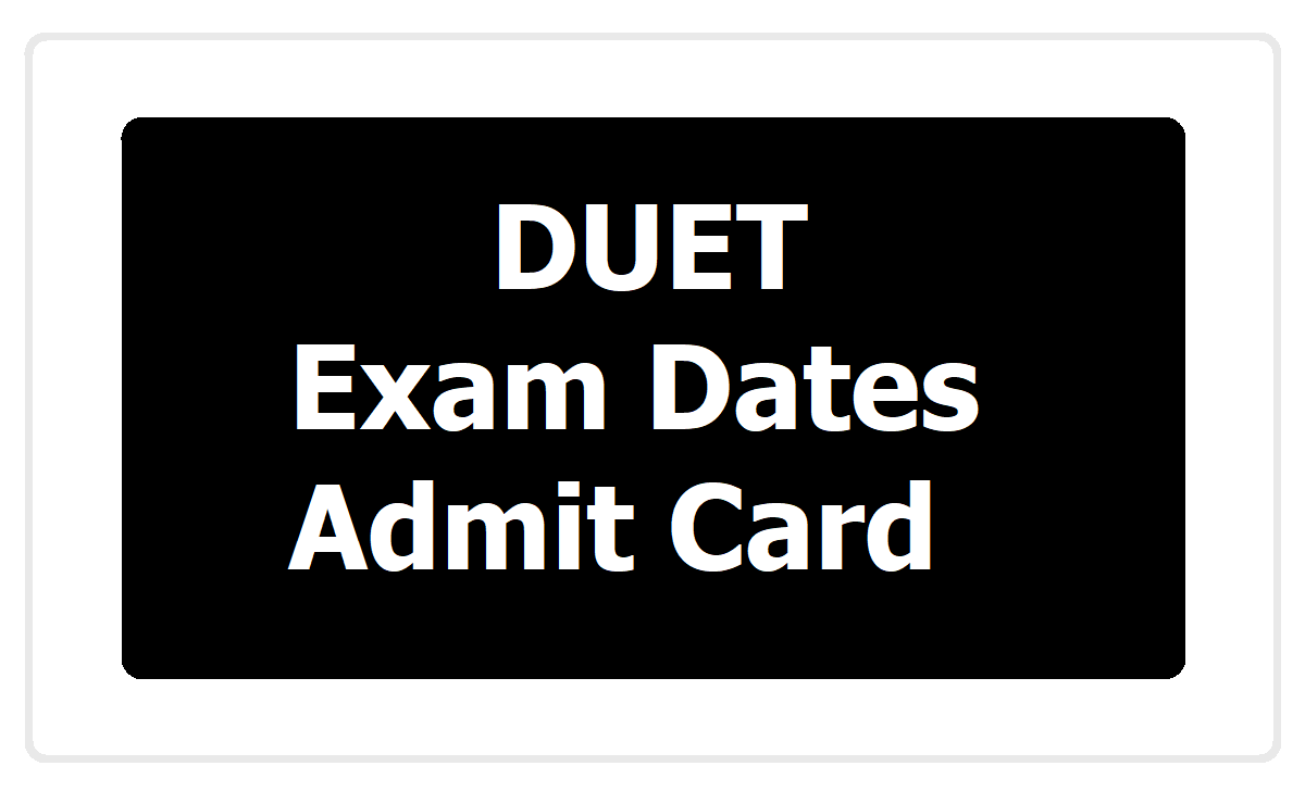 DUET 2020 Exam in September for DU UG, PG and PhD Admissions