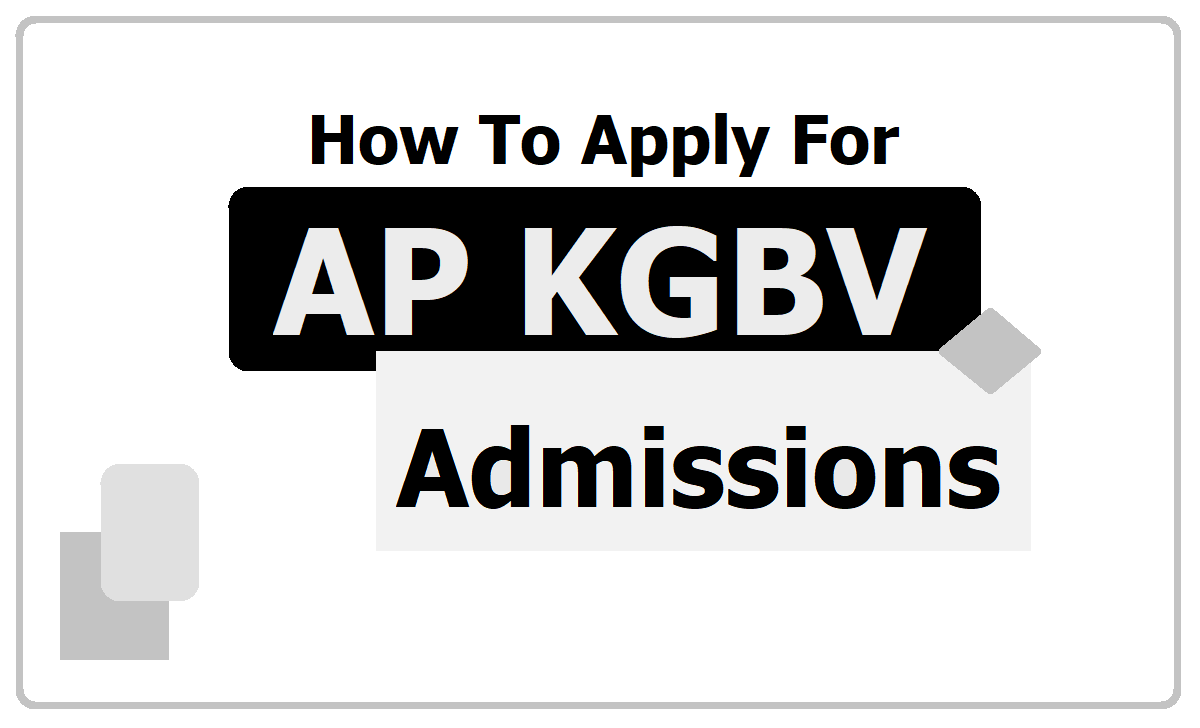 How to Apply for AP KGBV Admissions 2020, Submit Online Application Form at 'apkgbv.apcfss.in'