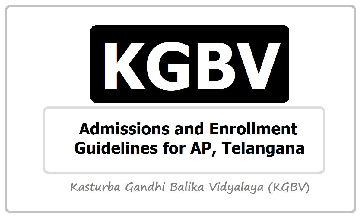 KGBV Admissions & Enrollment Guidelines for AP, Telangana