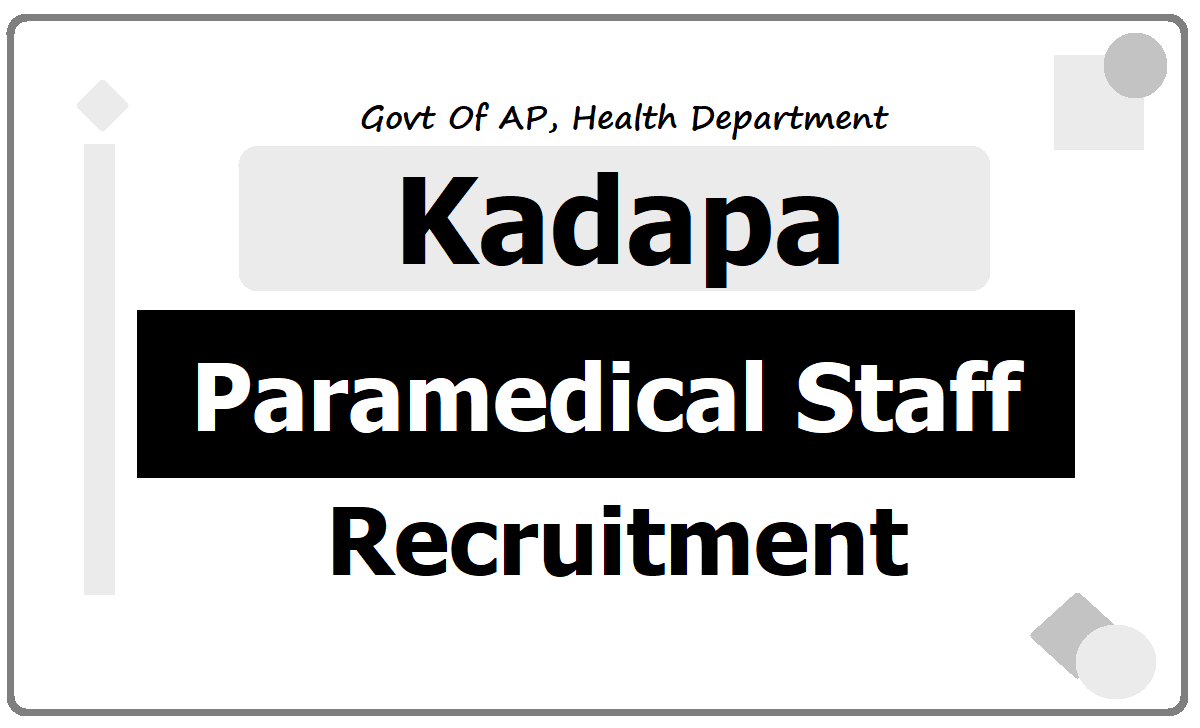 Kadapa Staff Nurses, Lab Technicians & Pharmacists Recruitment 2020, Application Form