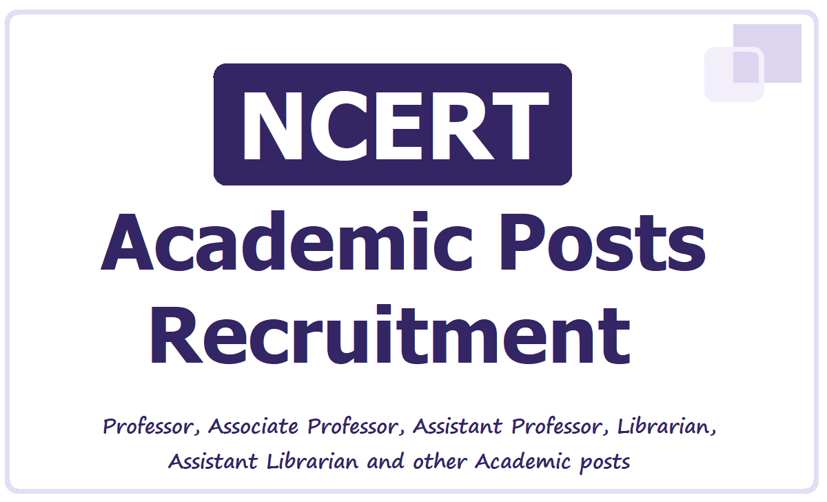 NCERT Recruitment 2020 for Professor, Librarian & other Academic Posts