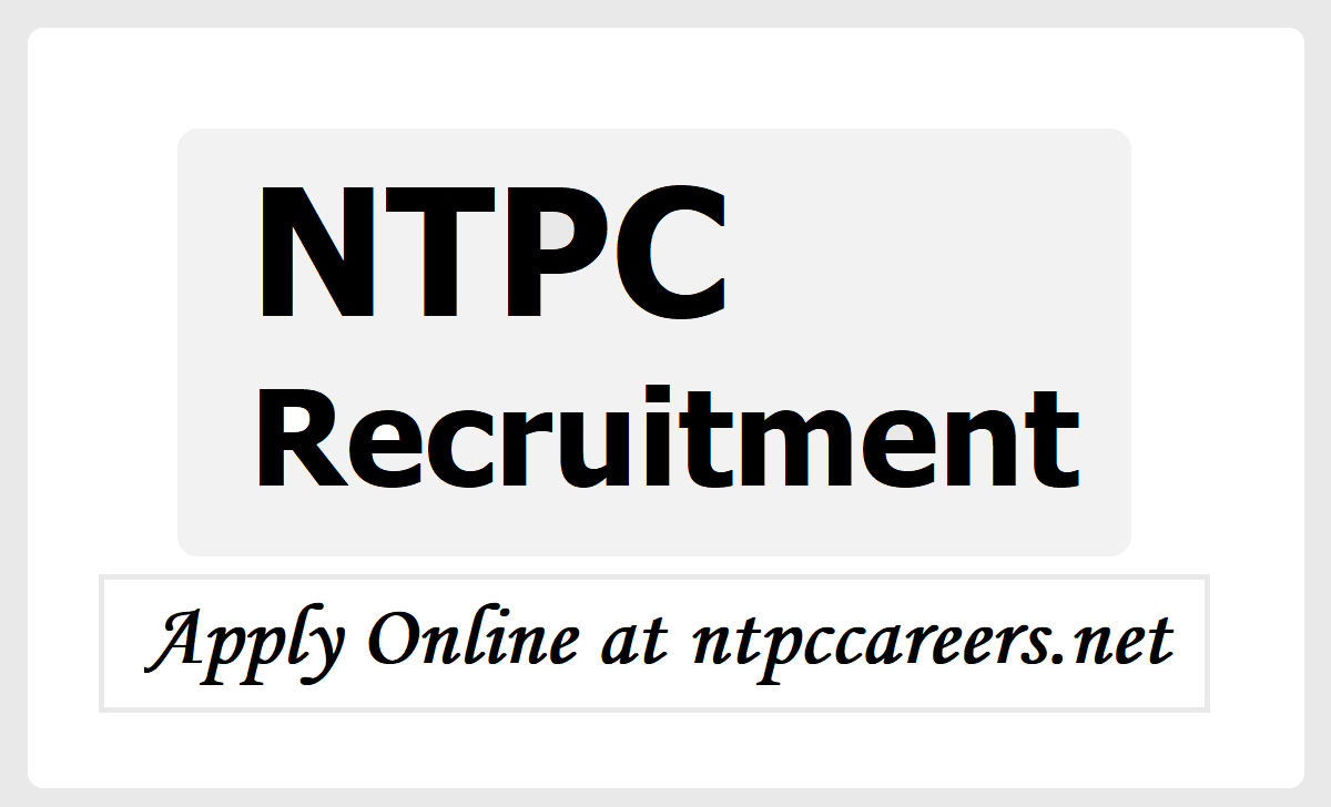 NTPC Recruitment 2020, Apply for Engineer & Chemist Posts at ntpccareers.net