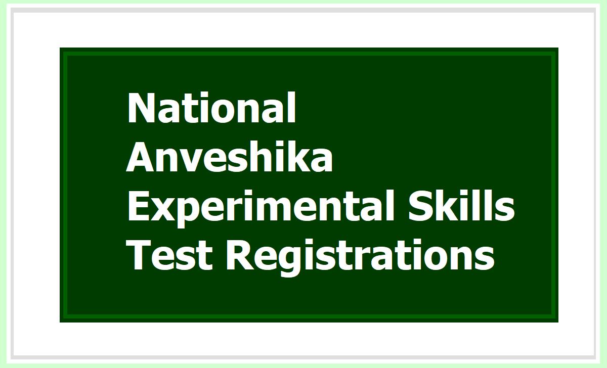 National Anveshika Experimental Skills Test Registrations 2020