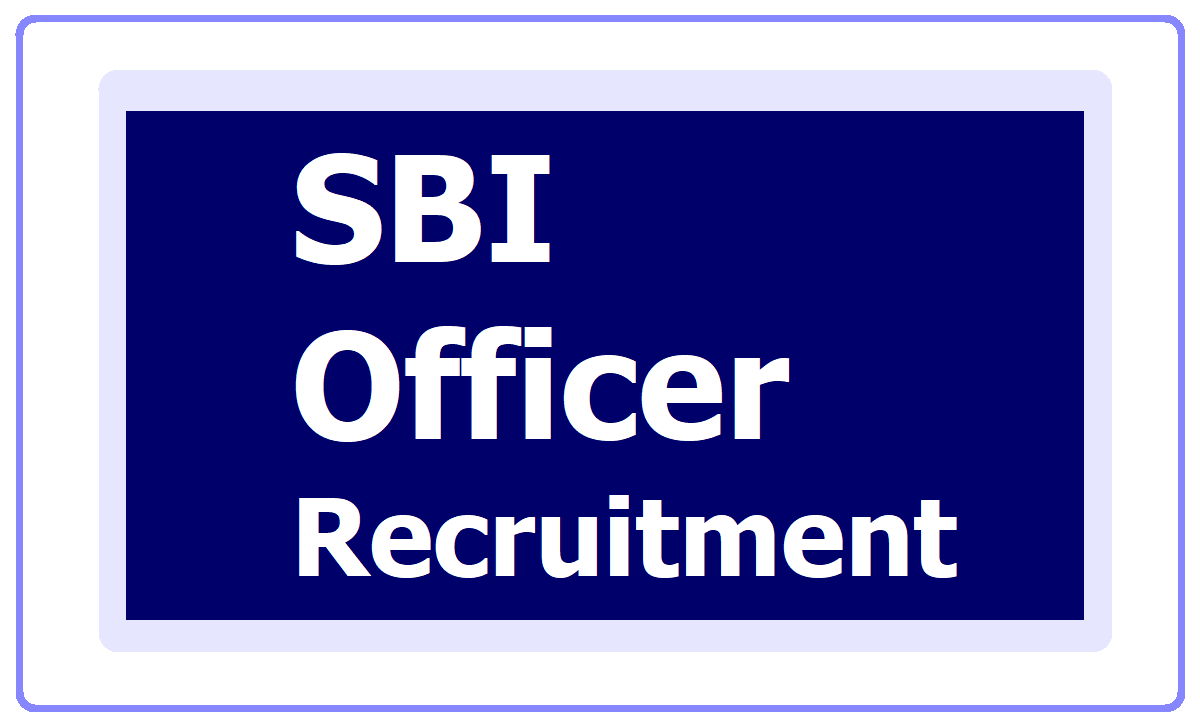 SBI Officer Recruitment 2020