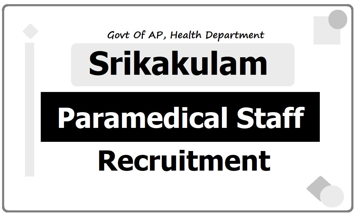 Srikakulam Staff Nurse, Pharmacist & Lab Technician Posts Recruitment 2020 -Application Form