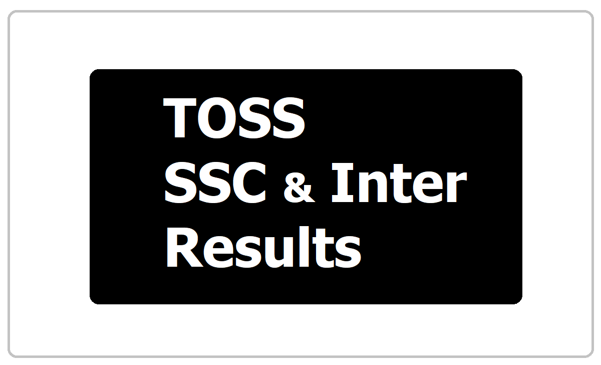 TOSS SSC & Inter Results 2020 and Check TS open School SSC, Inter Results