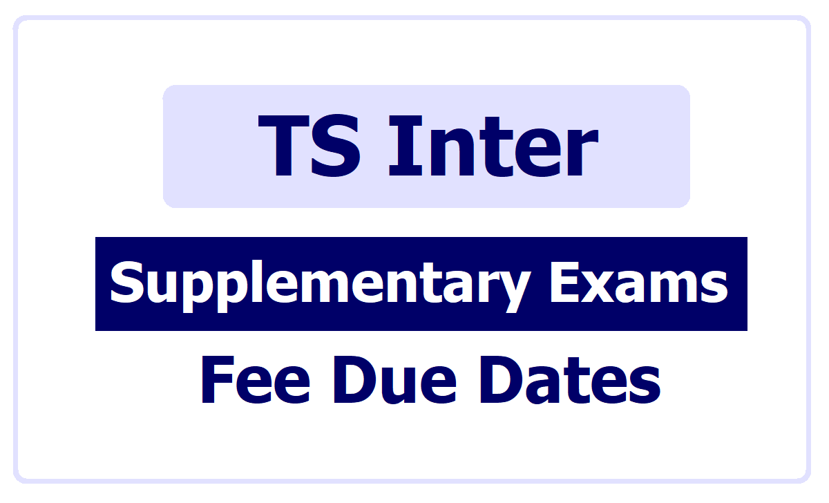 TS Inter Supplementary Exams Fee Dates