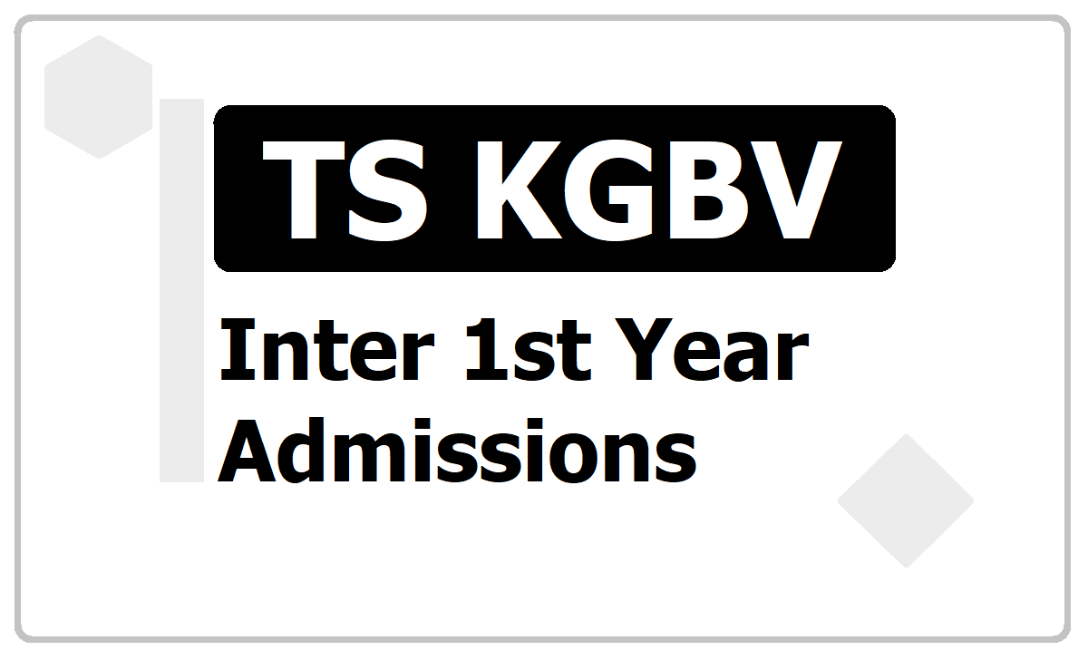 TS KGBV Inter 1st year Admissions 2020 Schedule, Selection List Results date