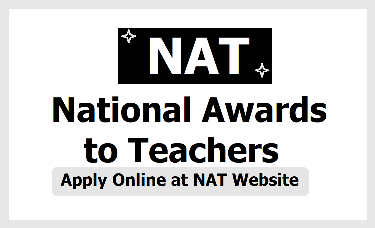 TS National Awards to Teachers 2020, Apply Online at NAT Website