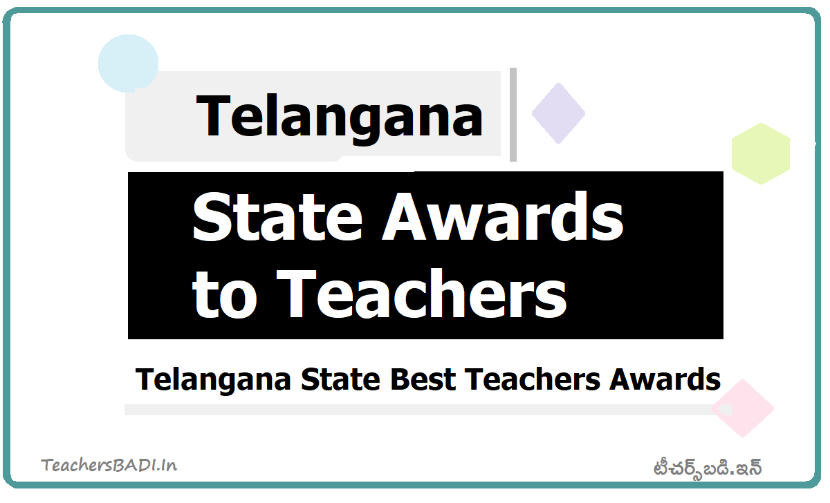 TS State Best Teacher Awards 2020, Guidelines, Application form, Selection process and Check more details