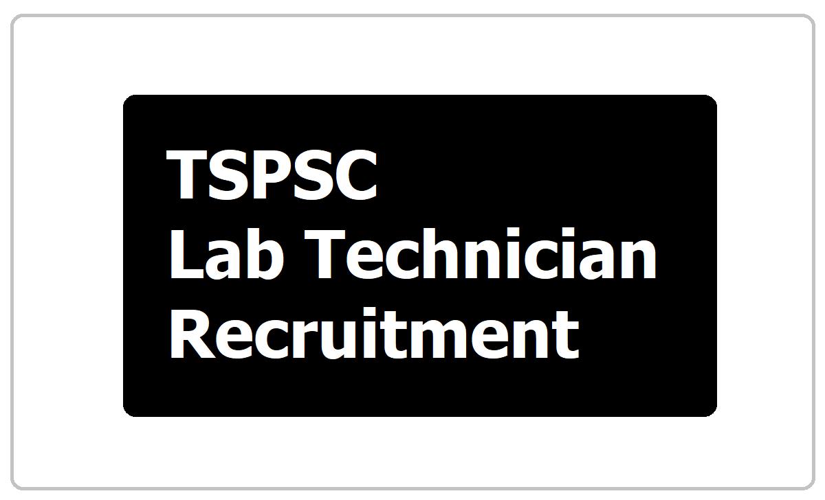 TSPSC Lab Technician Recruitment 2020