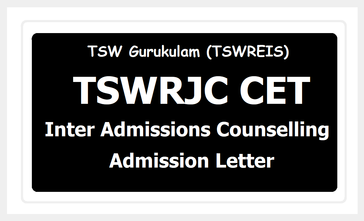 TSWRJC CET Inter Admissions Counselling & Admission Letter 2020 Download